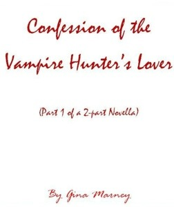 Confession of the Vampire Hunter's Lover